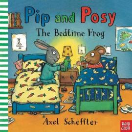 Pip and Posy: The Bedtime Frog (Axel Scheffler, Axel Scheffler) Hardback Picture Book