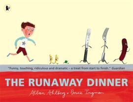The Runaway Dinner (Allan Ahlberg, Bruce Ingman)