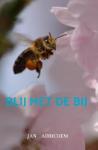 Blij met de Bij (Jan Adrichem) (Paperback / softback)
