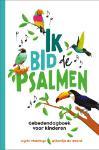 Ik bid de Psalmen (Ingrid Plantinga)
