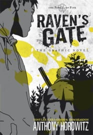 The Power Of Five: Raven's Gate - The Graphic Novel (Anthony Horowitz and Tony Lee, Dom Reardon,Lee O'Connor)