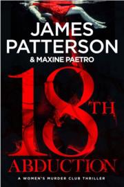 18th Abduction (women's Murder Club #18)