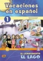 Vacaciones en español 1. El campamento El Lago + CD