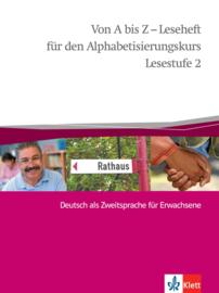 Von A bis Z - Leseheft für den Alphabetisierungskurs Lesestufe 2