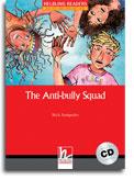 The Anti-Bully Squad