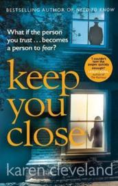 Keep You Close (Karen Cleveland)