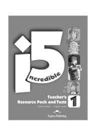 Incredible 5 1 Teacher's Resource Pack & Tests (international)