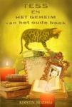 Tess en het geheim van het oude boek (Kirstin Rozema)
