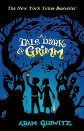 A Tale Dark and Grimm (Adam Gidwitz) Paperback / softback