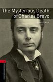 Oxford Bookworms Library Level 3: The Mysterious Death Of Charles Bravo