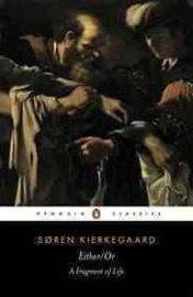 Either/or (Soren Kierkegaard)