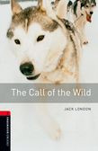 Oxford Bookworms Library Level 3: The Call Of The Wild