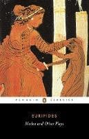 Medea And Other Plays (Euripides)
