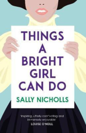 Things a Bright Girl Can Do (Sally Nicholls) Paperback / softback