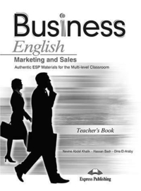 Business English Marketing & Sales Authentic Esp Materials For The Multi-level Teacher's Book