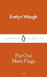 Put Out More Flags (Evelyn Waugh)