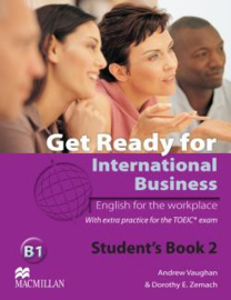 Get Ready for International Business Level 2 Student's Book [TOEIC Edition]