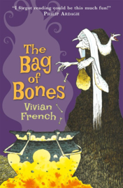 The Bag Of Bones (Vivian French, Ross Collins)