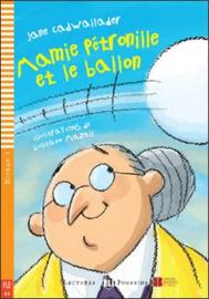 Mamie Petronille Et Le Ballon + Downloadable Multimedia
