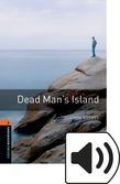 Oxford Bookworms Library Stage 2 Dead Man's Island Audio