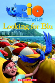 Rio: Looking for Blu + audio-cd (Level 3)