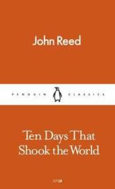 Ten Days That Shook The World (John Reed)