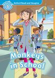 Oxford Read And Imagine Level 1: Monkeys In School