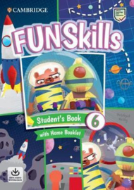 Fun Skills Level 6 Student's Book with Home Booklet and Downloadable Audio