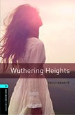 Oxford Bookworms Library Level 5: Wuthering Heights Audio Pack