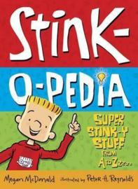 Stink-o-pedia: Super Stink-y Stuff From A To Zzzzz (Megan McDonald, Peter H. Reynolds)