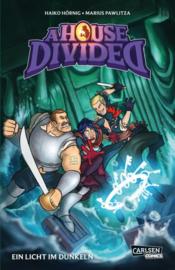 A House Divided 2: Ein Licht im Dunkeln