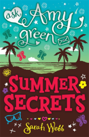 Ask Amy Green: Summer Secrets (Sarah Webb)