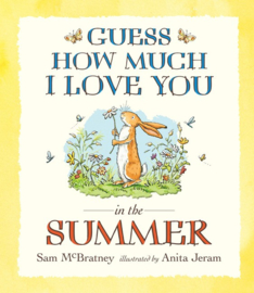 Guess How Much I Love You In The Summer (Sam McBratney, Anita Jeram)