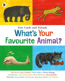What's Your Favourite Animal? (Eric Carle and Friends)