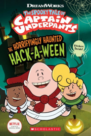 The Horrifyingly Haunted Hack-A-Ween ( Captain Underpants )