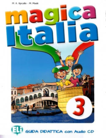 Magica Italia 3 Teacher's Guide + 2 Class Audio Cds