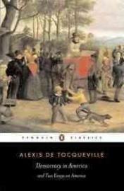Democracy In America (Alexis Tocqueville)