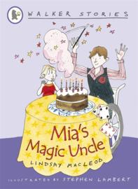Mia's Magic Uncle (Lindsay MacLeod, Stephen Lambert)