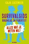 Survivalgids brugklas en puberteit (Caja Cazemier)