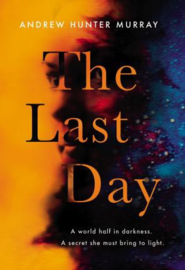 The Last Day (Andrew Hunter Murray)