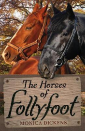 The Horses of Follyfoot (Monica Dickens) Paperback / softback