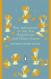 The Adventure Of The Six Napoleons And Other Cases (Arthur Conan Doyle)