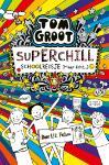 Superchill schoolreisje (maar echt... (Liz Pichon)