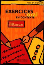 Exercices d'oral en contexte - Niveau intermédiaire