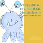 Verjaardag invulboekje monsterfeest (Laura Van Dravik) (Paperback / softback)