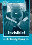 Oxford Read And Imagine Level 6: Invisible Activity Book