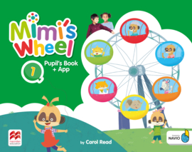 Mimi's Wheel Level 1 Pupil's Book with Navio App