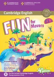 Fun for Starters, Movers and Flyers Fourth edition Movers Student's Book with Home Fun booklet and online activities