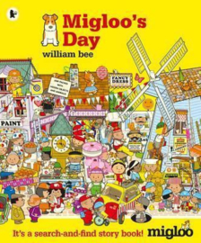Migloo's Day (William Bee)