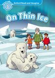 Oxford Read And Imagine Level 1 On Thin Ice